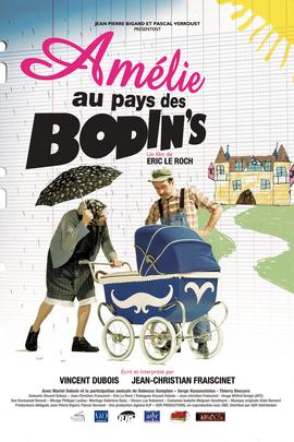Amélie au pays des Bodin's( 2010 )