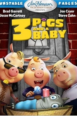 Unstable Fables: 3 Pigs & a Baby( 2008 )