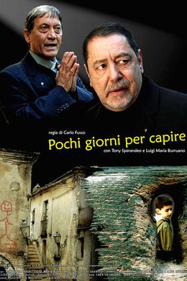 Pochi giorni per capire( 2009 )