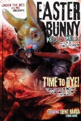 复活节兔子,杀!杀!( 2006 )
