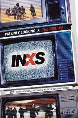 我只是在寻找:INXS精选( 2004 )