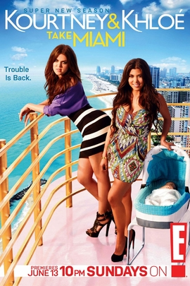 Kourtney & Khloe Take Miami( 2009 )