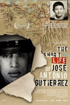 乔斯·安东尼奥·古铁雷斯的短暂一生( 2006 )