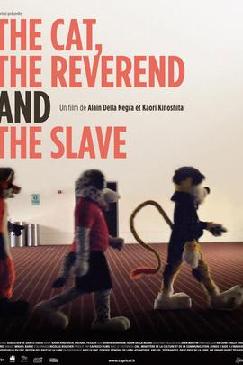 猫,牧师和奴隶( 2009 )
