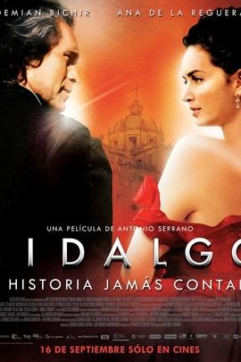 伊达尔戈:那些鲜为人知的故事( 2010 )