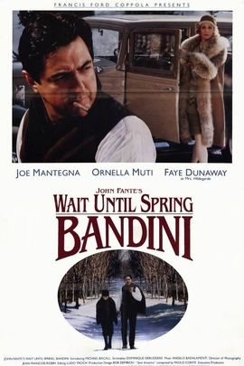 Wait Until Spring, Bandini( 1989 )