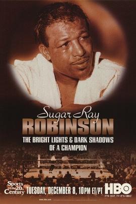 舒格·雷·罗宾逊:拳圣的光芒与阴暗( 1998 )