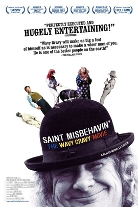 Saint Misbehavin': The Wavy Gravy Movie( 2009 )