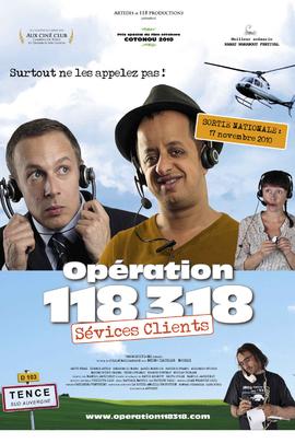 Opération 118 318 sévices clients( 2010 )