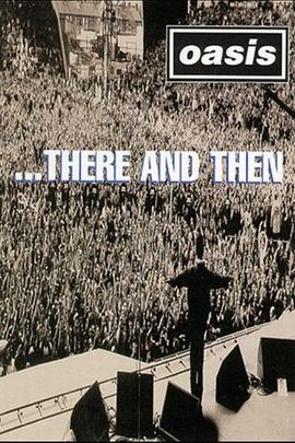 绿洲乐队1996那里那时演唱会( 1996 )
