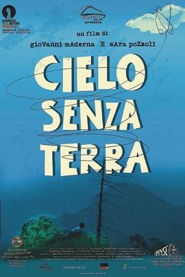 Cielo Senza Terra( 2010 )