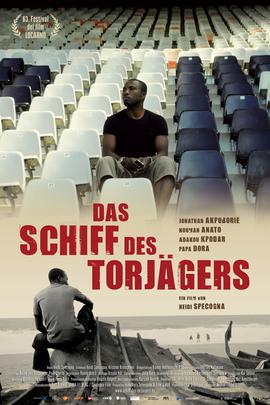 Das Schiff des Torjägers( 2010 )
