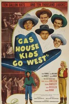 Gas House Kids Go West( 1947 )