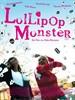 棒棒糖怪兽/Lollipop Monster(2011)