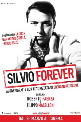 永远的西尔维奥( 2011 )