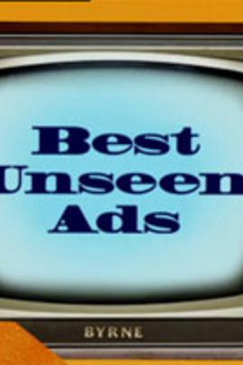 未删减!你所未见的好广告( 2004 )