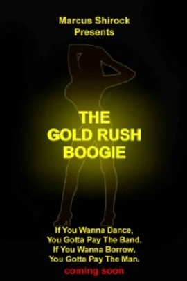 The Gold Rush Boogie( 2011 )