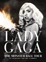 女神卡卡:恶魔舞会巡演之麦迪逊公园广场演唱会 Lady Gaga Presents: The Monster Ball Tour at Madison Square Garden(2011)
