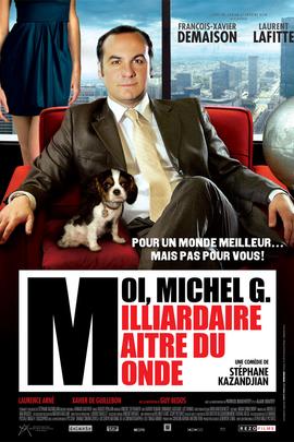 我,迈克尔,亿万富翁,世界的主人( 2011 )