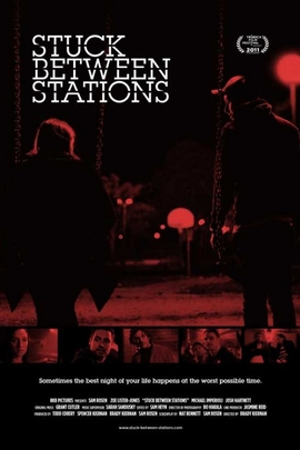 Stuck Between Stations( 2011 )