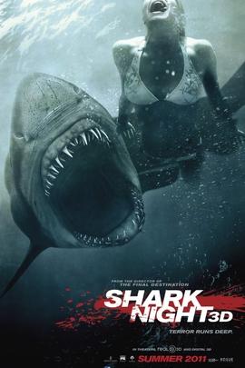 鲨鱼惊魂夜3D( 2011 )