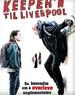 狂迷利物浦/The Liverpool Goalie(2010)