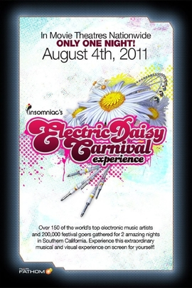 Electric Daisy Carnival Experience( 2011 )