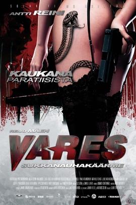 Vares - Sukkanauhakäärme( 2011 )