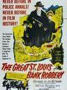 圣路易斯银行劫案