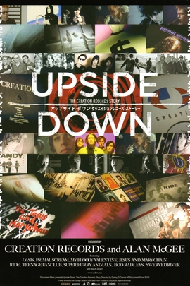 Upside Down: The Creation Records Story( 2010 )