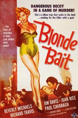 Blonde Bait( 1956 )
