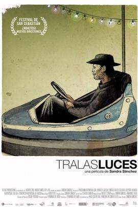 Tralas Luces( 2011 )