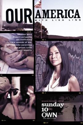 Our America with Lisa Ling( 2011 )