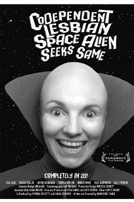 Codependent Lesbian Space Alien Seeks Same( 2010 )