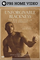 罪无可赦:拳王杰克·强生沉浮录/Unforgivable Blackness: The Rise and Fall of Jack Johnson (2004)