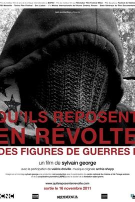 Qu'ils reposent en révolte (Des figures de guerre)( 2010 )