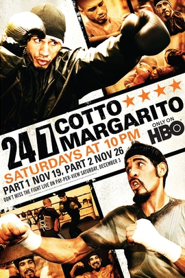 24/7 Cotto/Margarito