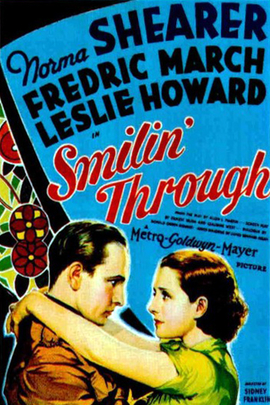 Smilin' Through( 1932 )