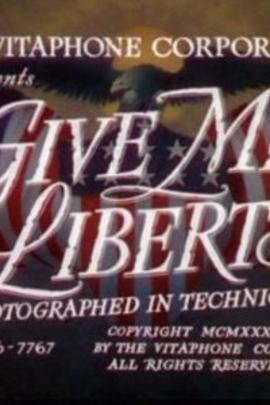 Give Me Liberty( 1936 )