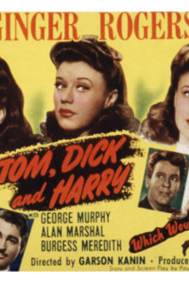 Tom Dick and Harry( 1941 )