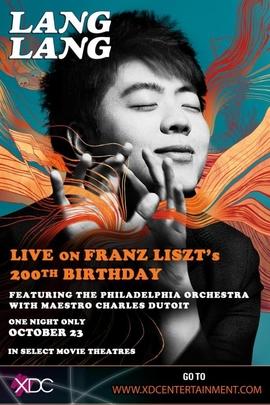 钢琴英雄--郎朗纪念李斯特诞辰200周年演奏会( 2011 )