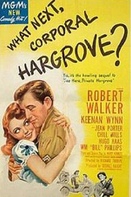 What Next, Corporal Hargrove?( 1945 )