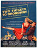去百老汇的双人票/Two Tickets to Broadway(1951)