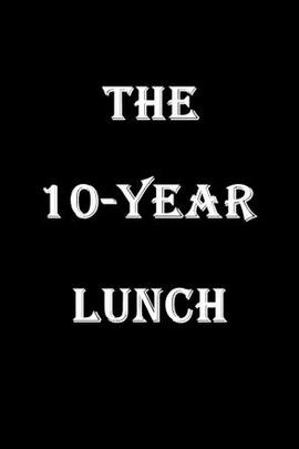 十年午餐 :阿尔冈琴圆桌会议传奇(  )