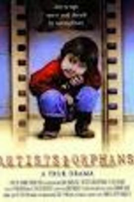 艺术家和孤儿:一个真正的戏剧( 2002 )