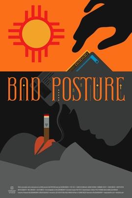 Bad Posture( 2011 )
