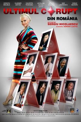 Ultimul Corupt din Romania( 2012 )