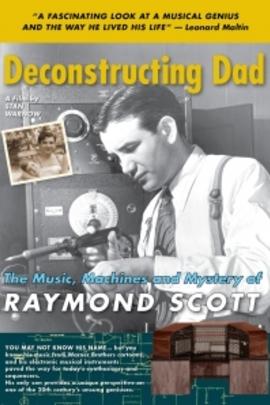 解放父亲:雷蒙德斯考特的音乐、机械与传奇( 2010 )