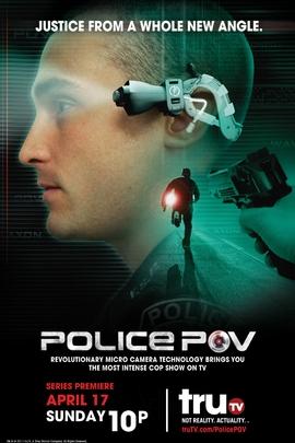 Police P.O.V.