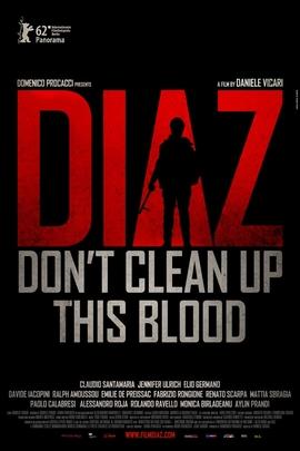 迪亚兹:不要清理血迹( 2012 )